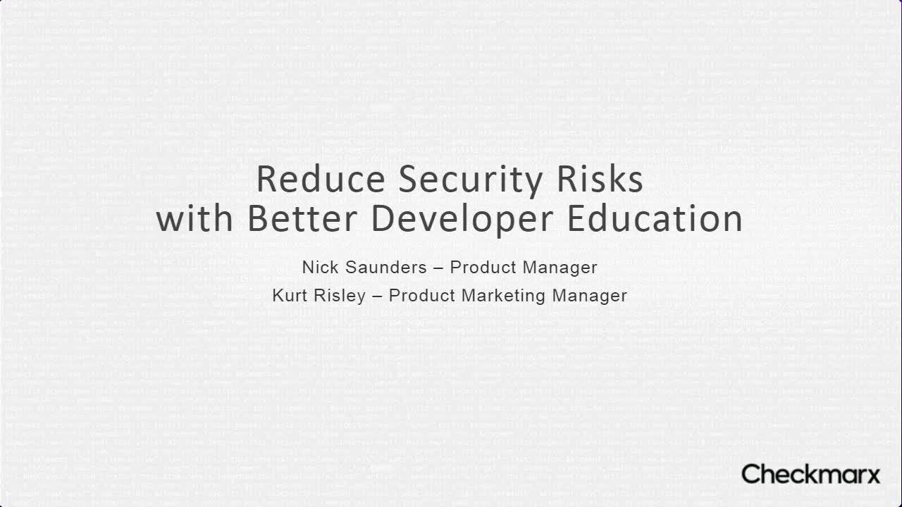 Webinar: Reduce Security Risks With Better Developer Education