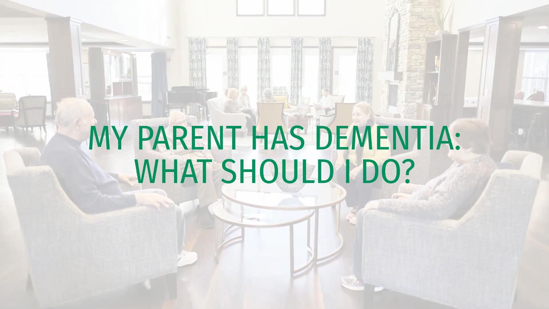 Blog_24_My_Parent_Has_Dementia_What_Shou