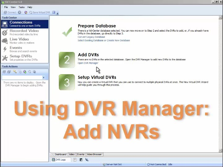 Using DVR Manager: Add NVRs