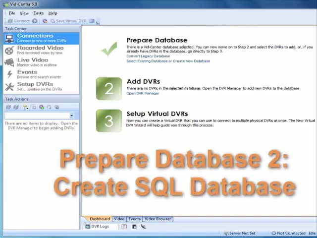Prepare Database (Part 2) - Link Vid-Center to SQL Database