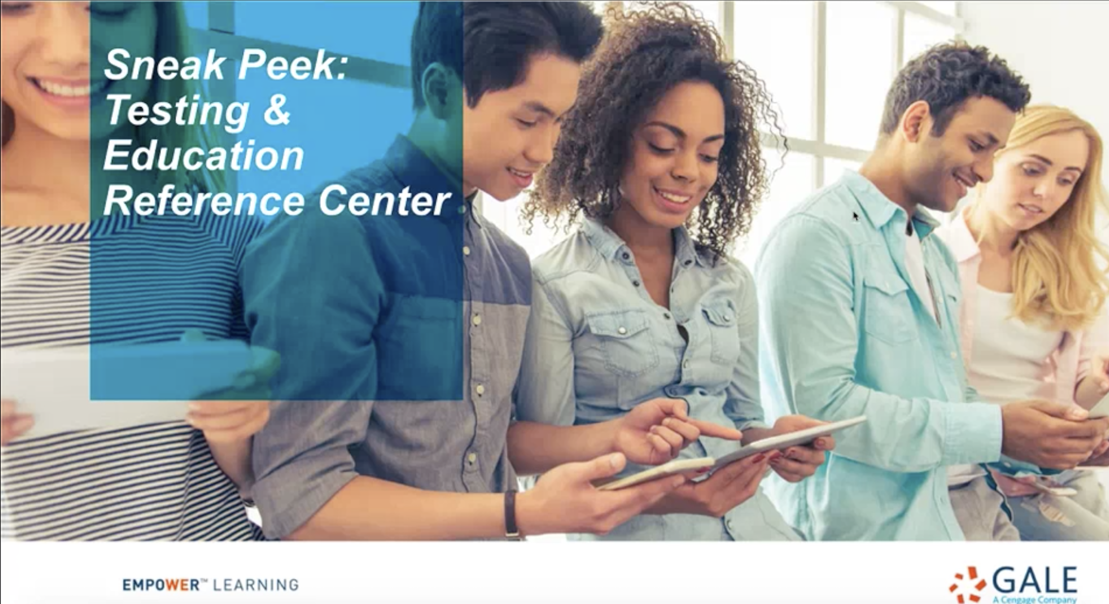 TEL Gale Webinar - Sneak Peek: Testing & Education Reference Center Thumbnail