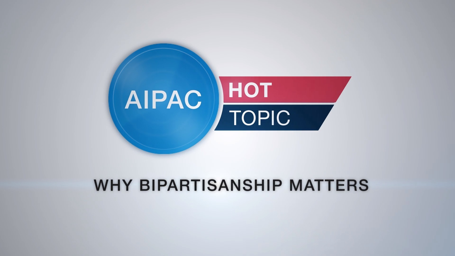 Hot Topic - Why Bipartisanship Matters