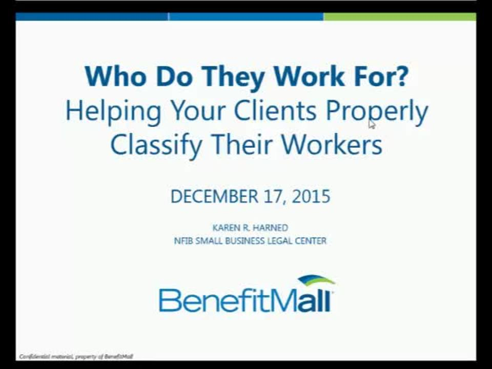 Webinar - Who Do They Work For? Helping Your Clients Properly Classify Their Workers