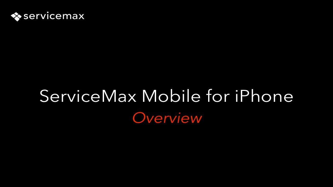 ServiceMax Mobile for iPhone