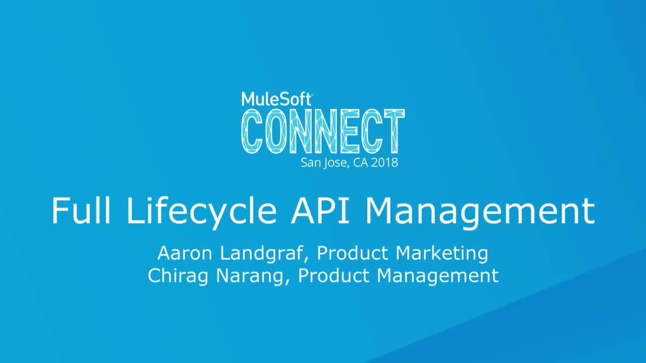 CONNECT 2018: Full Lifecycle API Management