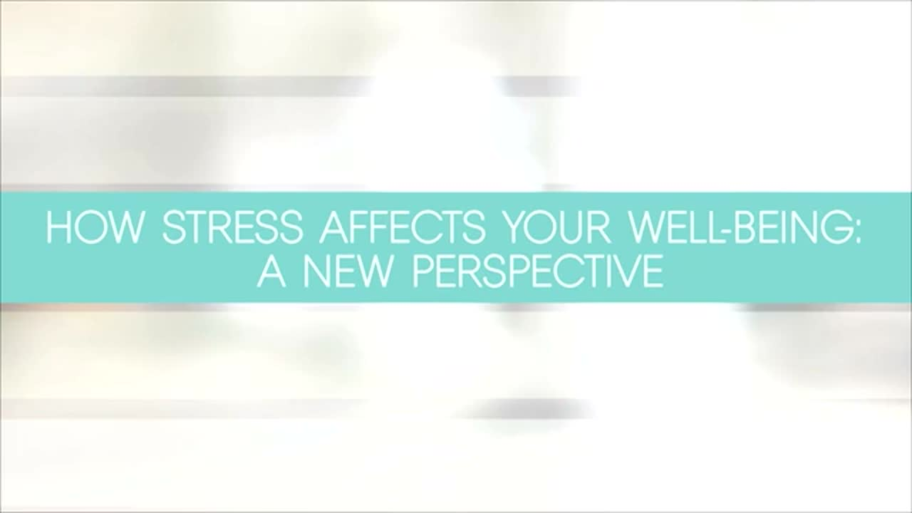 "Nov 2017, ""How Stress Affects Your Well-Being: A New Perspective"", Clif Knight & Deepak Chopra"