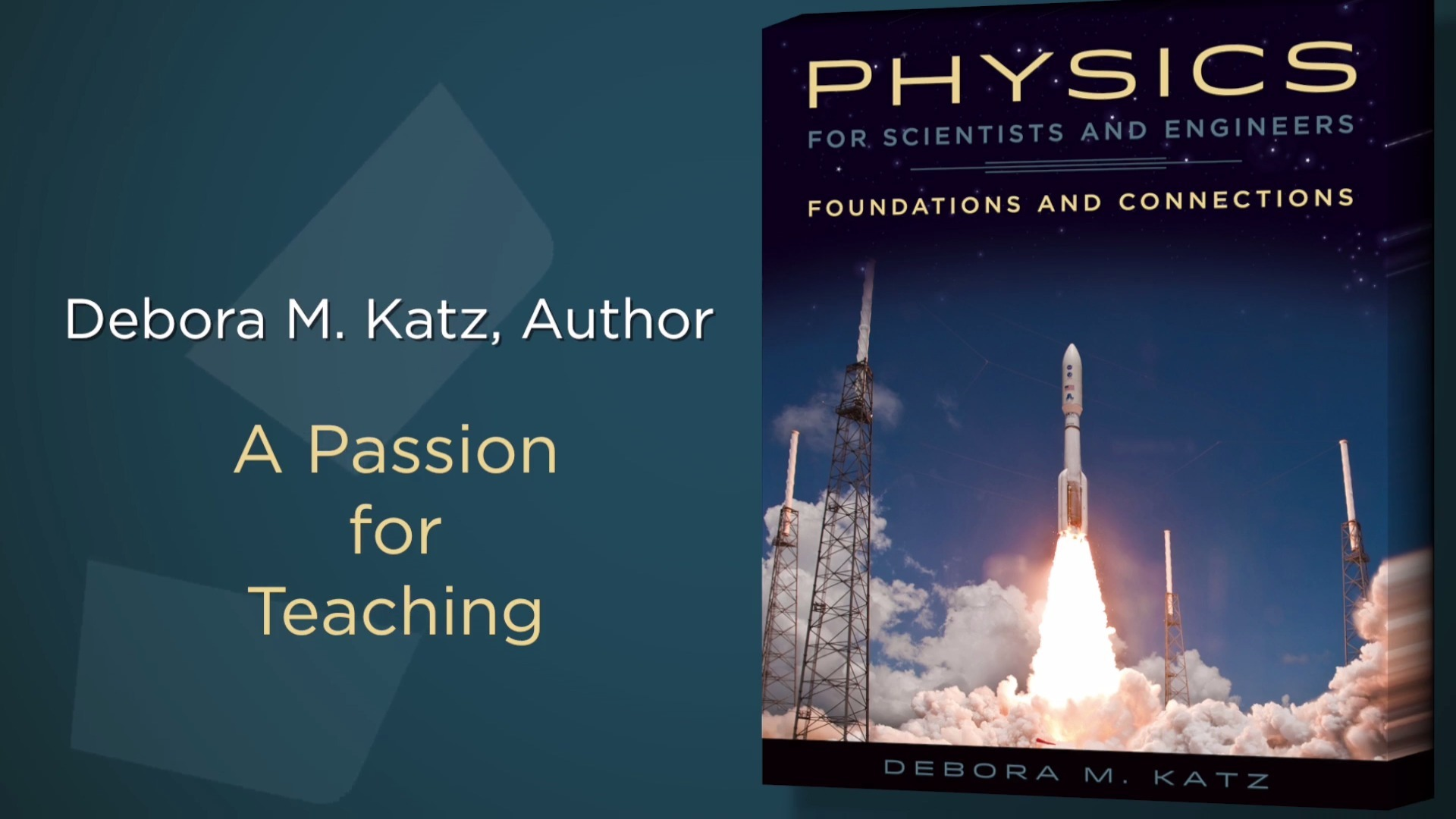 Debora Katz's Physics for Scientists and Engineers: A Passion for Teaching