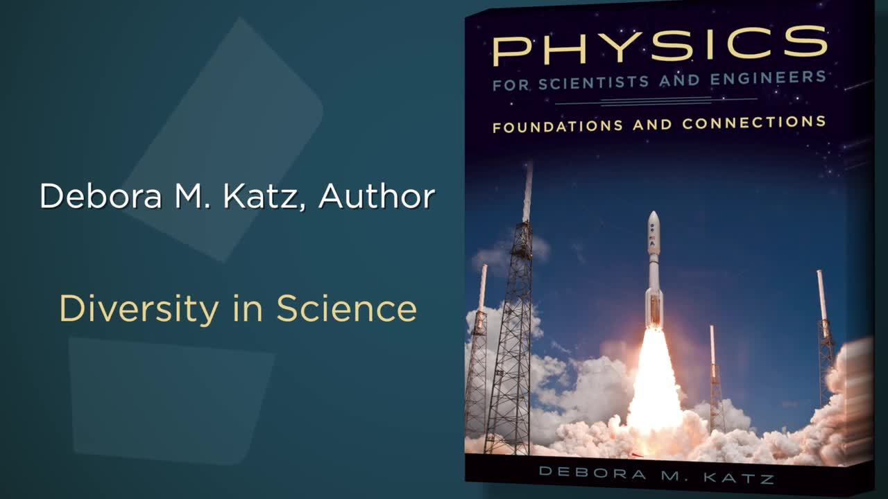 Debora Katz's Physics for Scientists and Engineers: Diversity in Science
