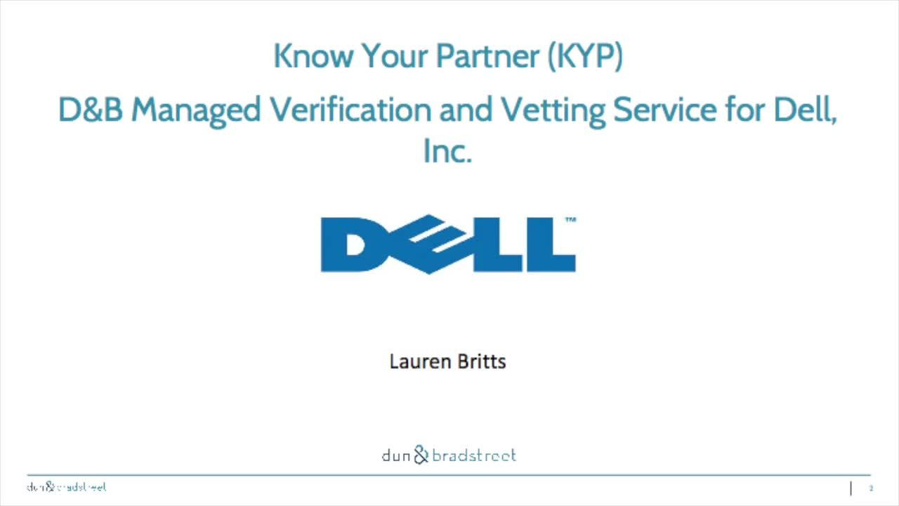 Know Your Partner (KYP) - D&B Managed Verification and Vetting Service for Dell