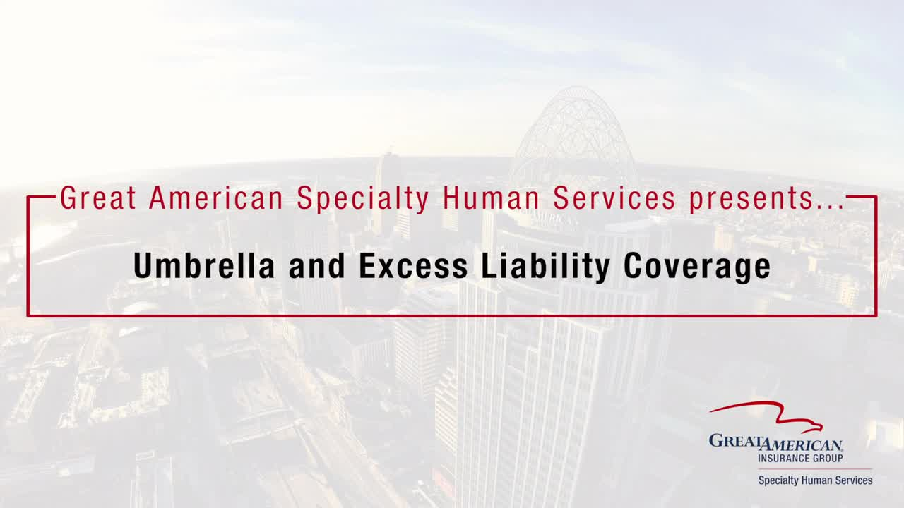 Umbrella And Excess Coverage Specialty Human Services Great