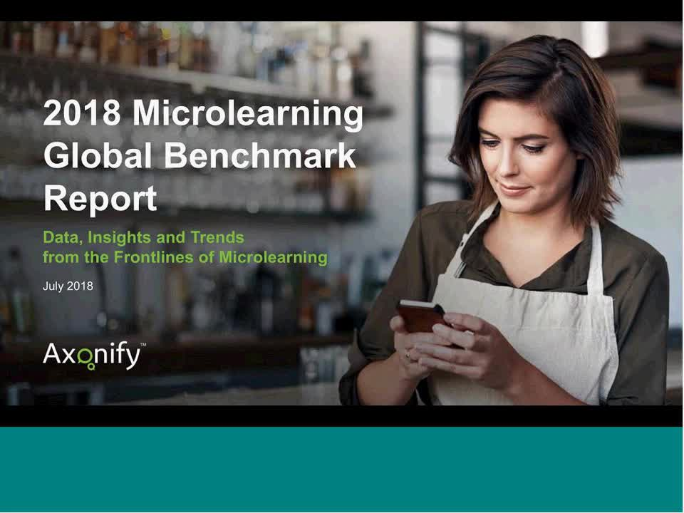 Webinar: 2018 Microlearning Global Benchmark Report