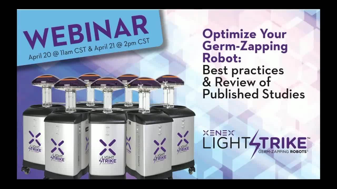 Webinar: Optimize Your Germ-Zapping Robot