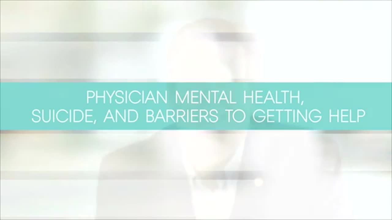 Physician Mental Health And Suicide Combating The Stigma In