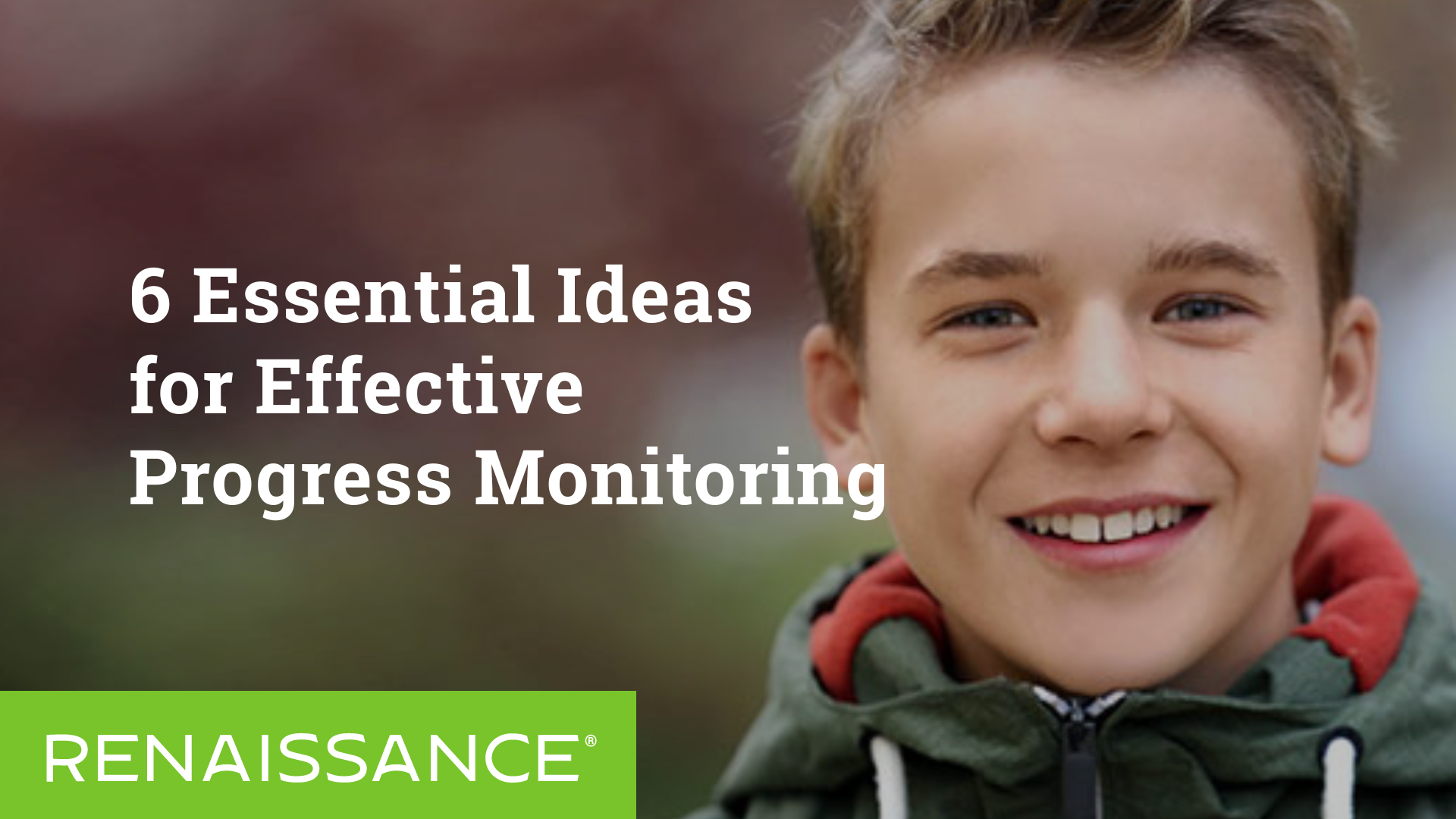 6 Essential Ideas for Effective Progress Monitoring
