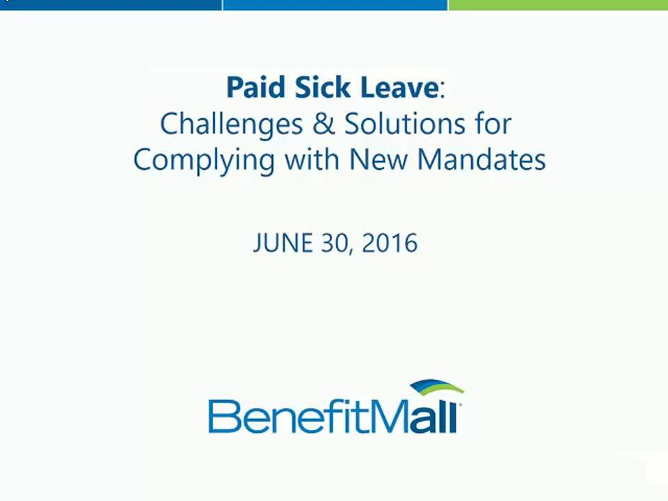 WEBINAR: Paid Sick Leave - Challenges & Solutions for Complying with New Mandates