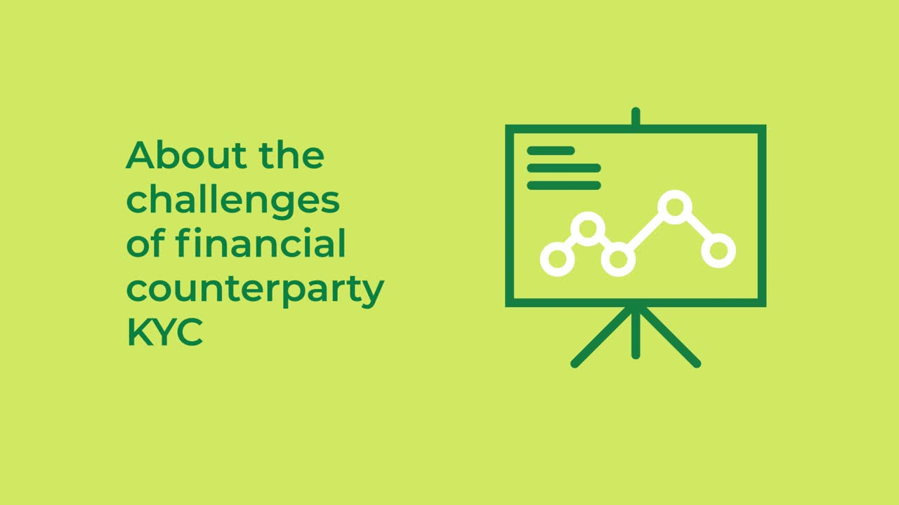 What are the greatest challenges of financial counterparty KYC?