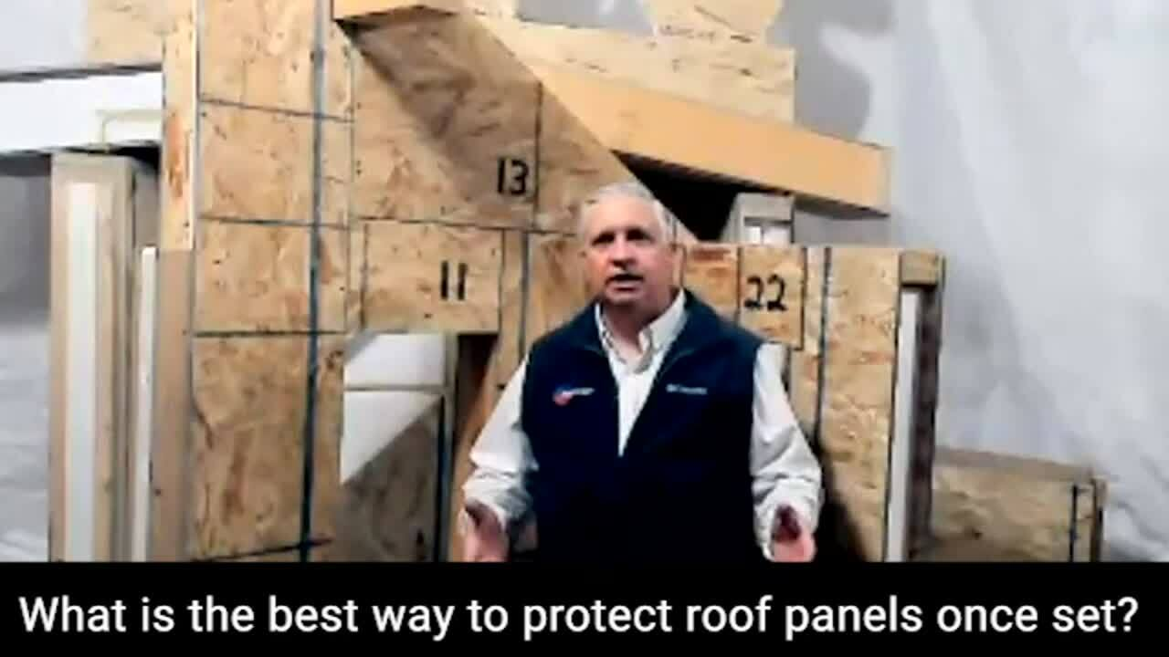 FAQ_Web_What is the best way to protect roof panels once set