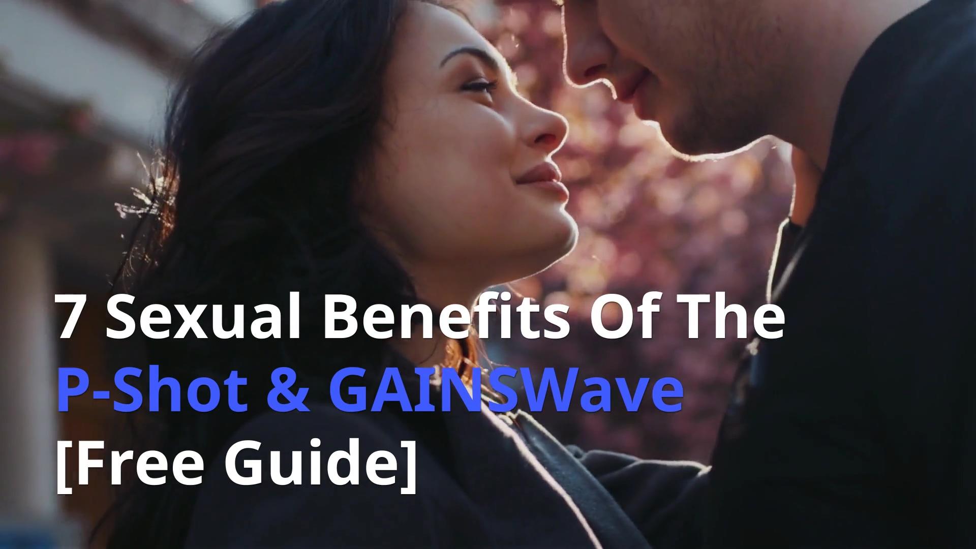 7-sexual-benefits-pshot-gainswave(matrix)