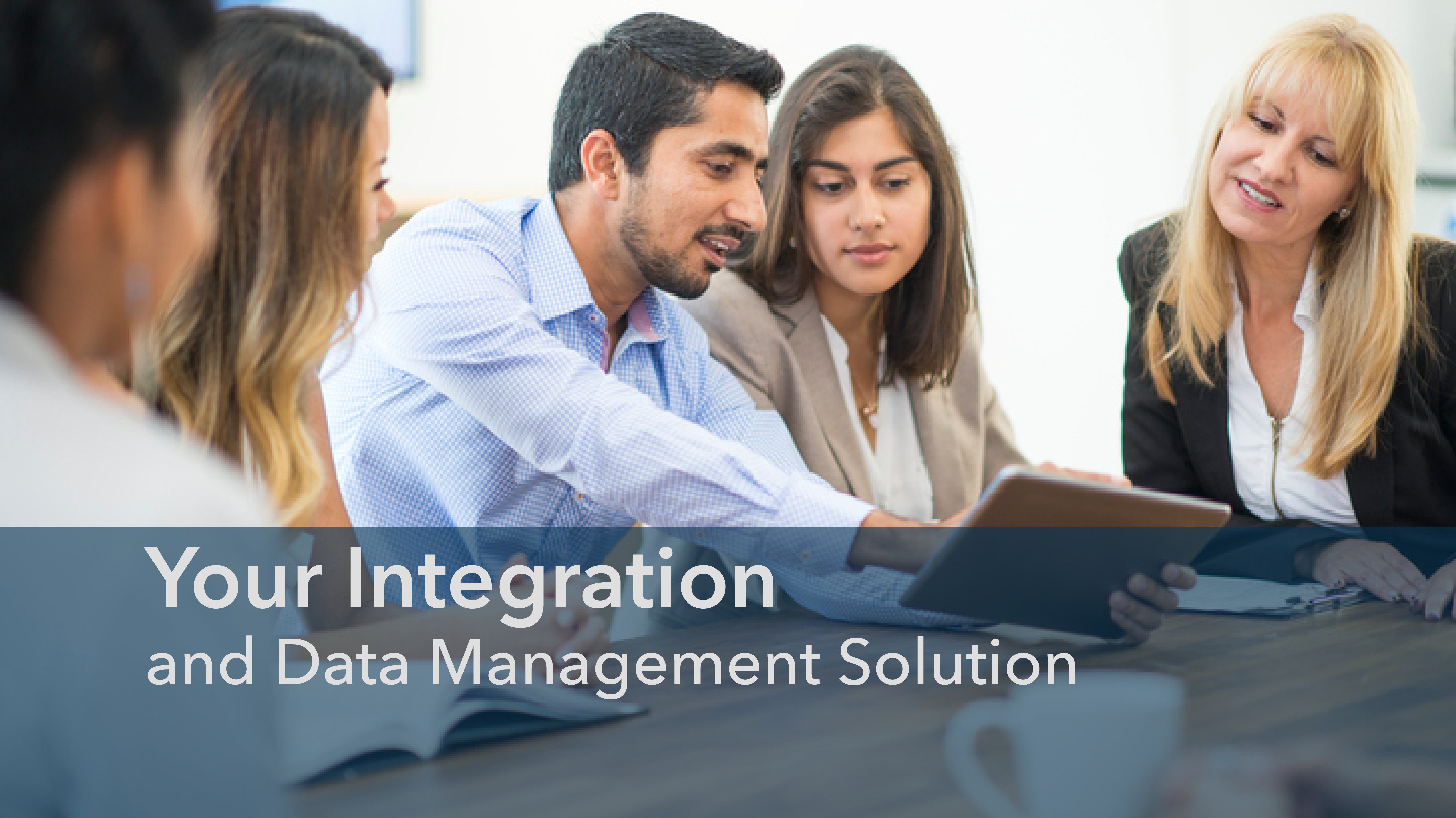 Your Integration & Data Management Solution