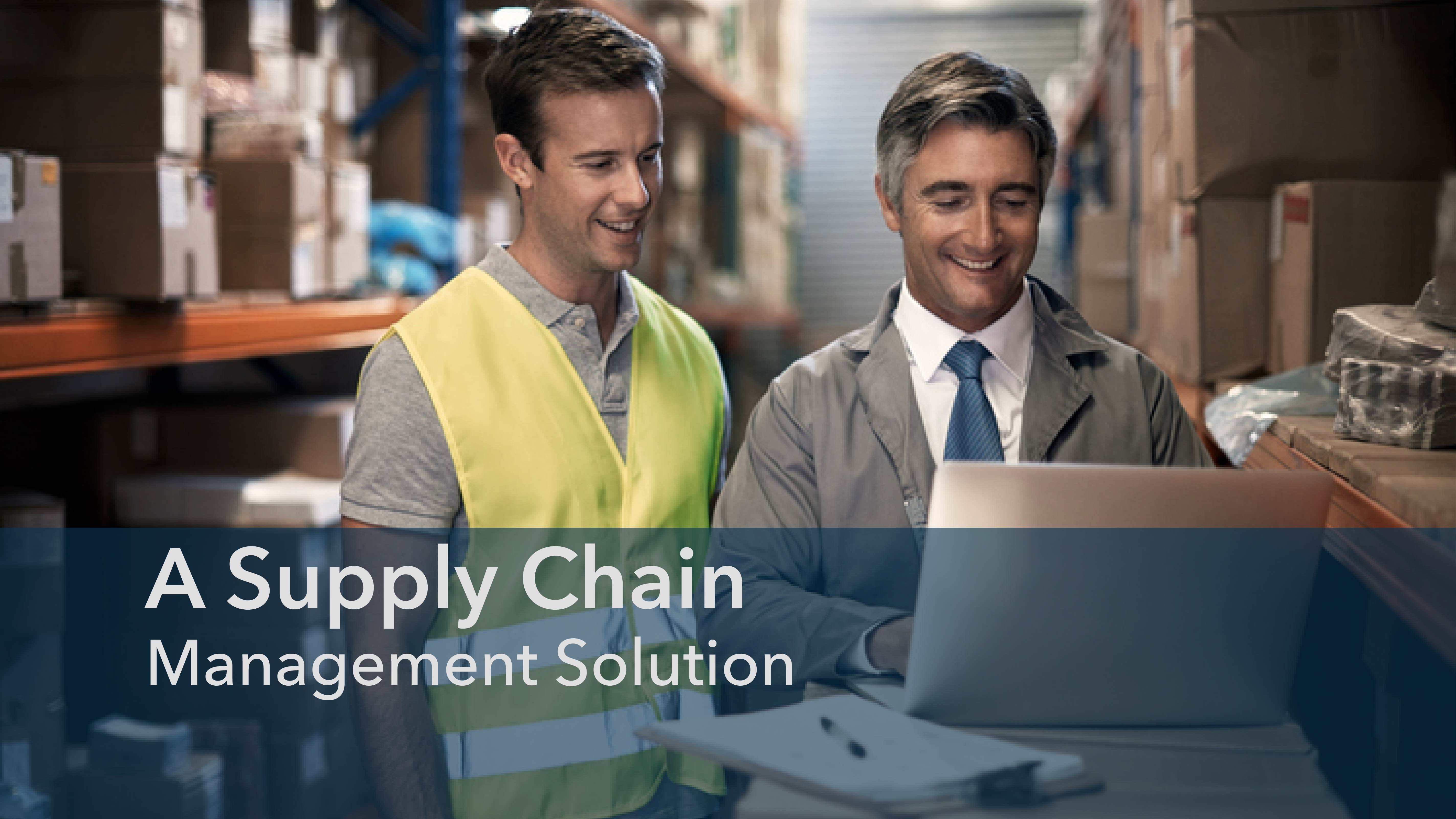 A Supply Chain Management Solution