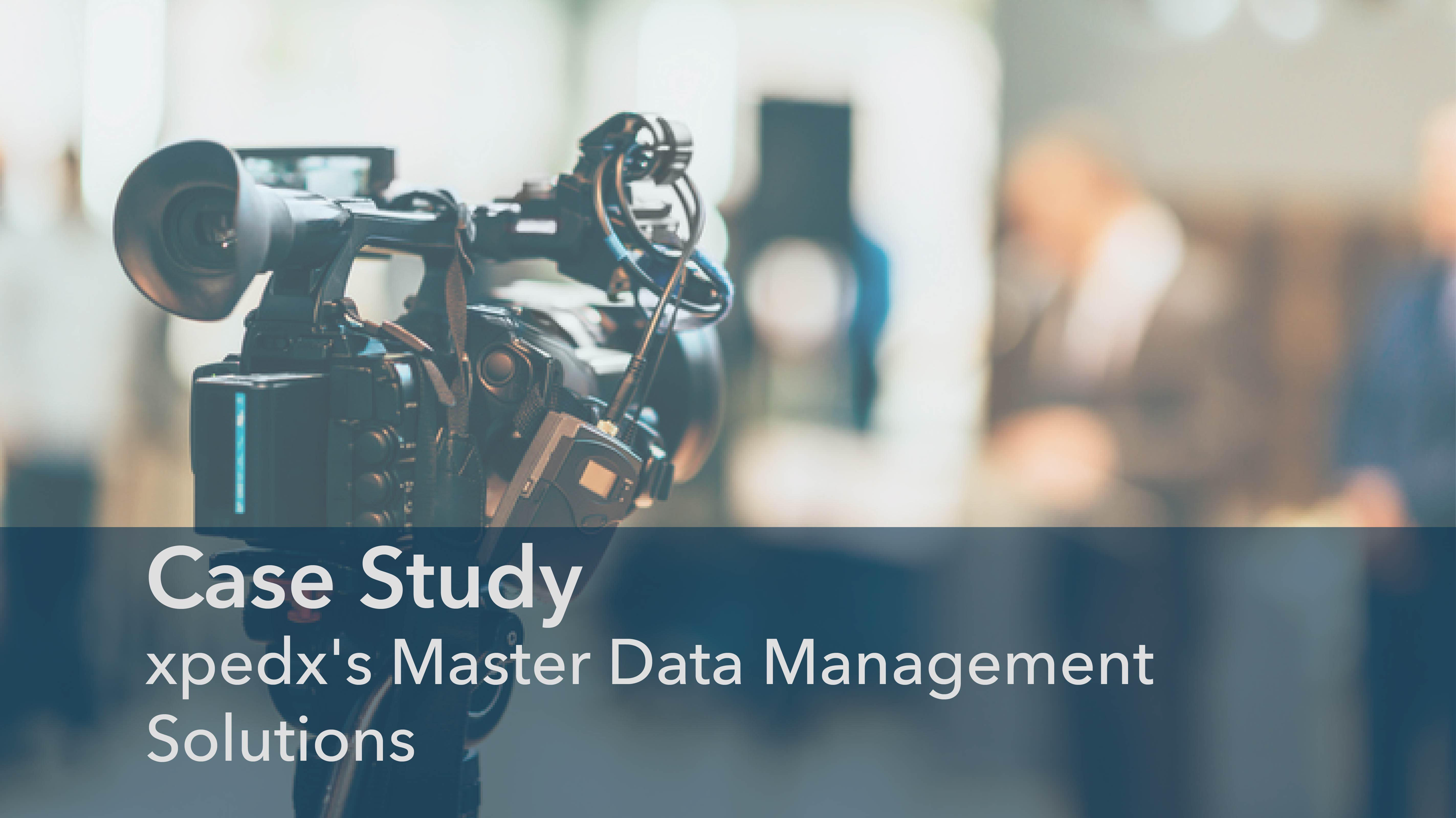 Case Study: xpedx's Master Data Management Story