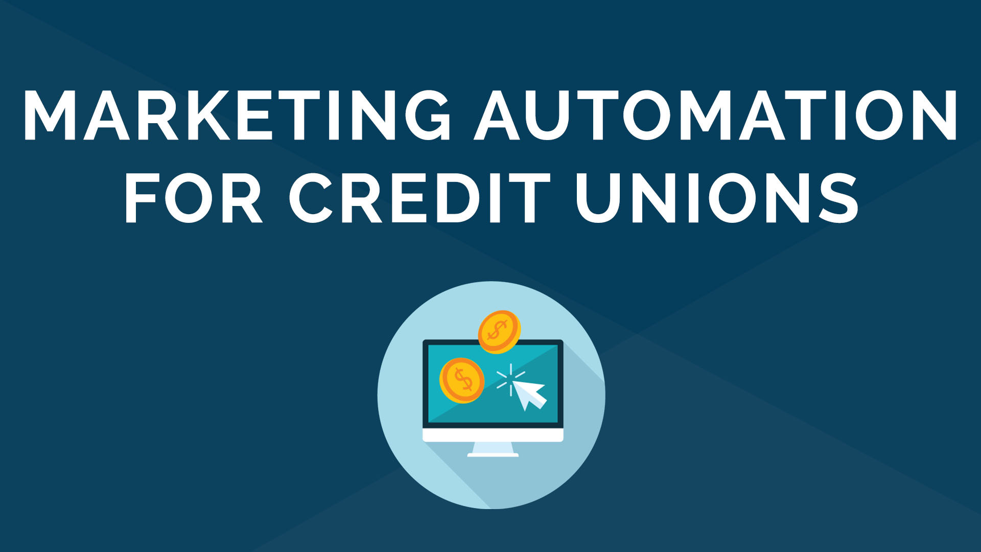 Marketing Automation for Credit Unions