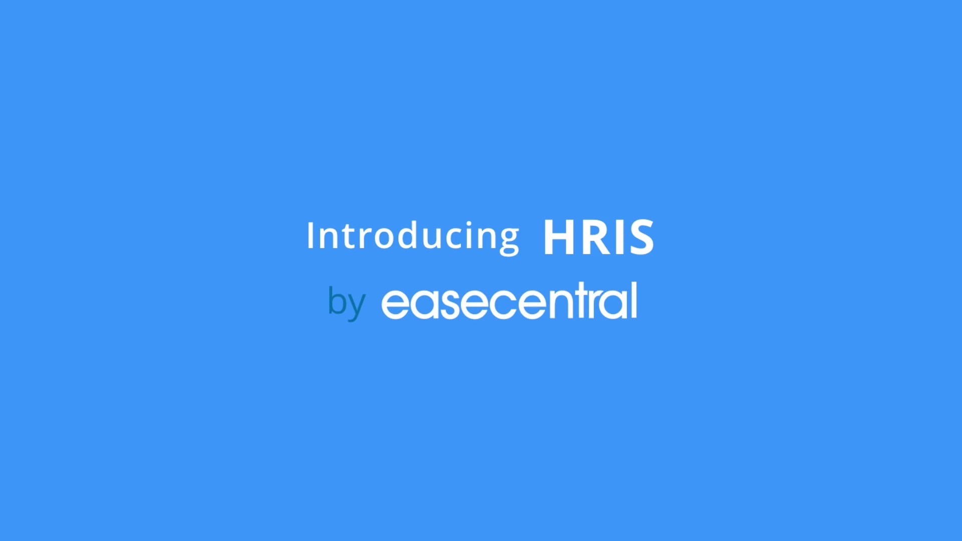 EaseCentral Homepage (HRIS First)
