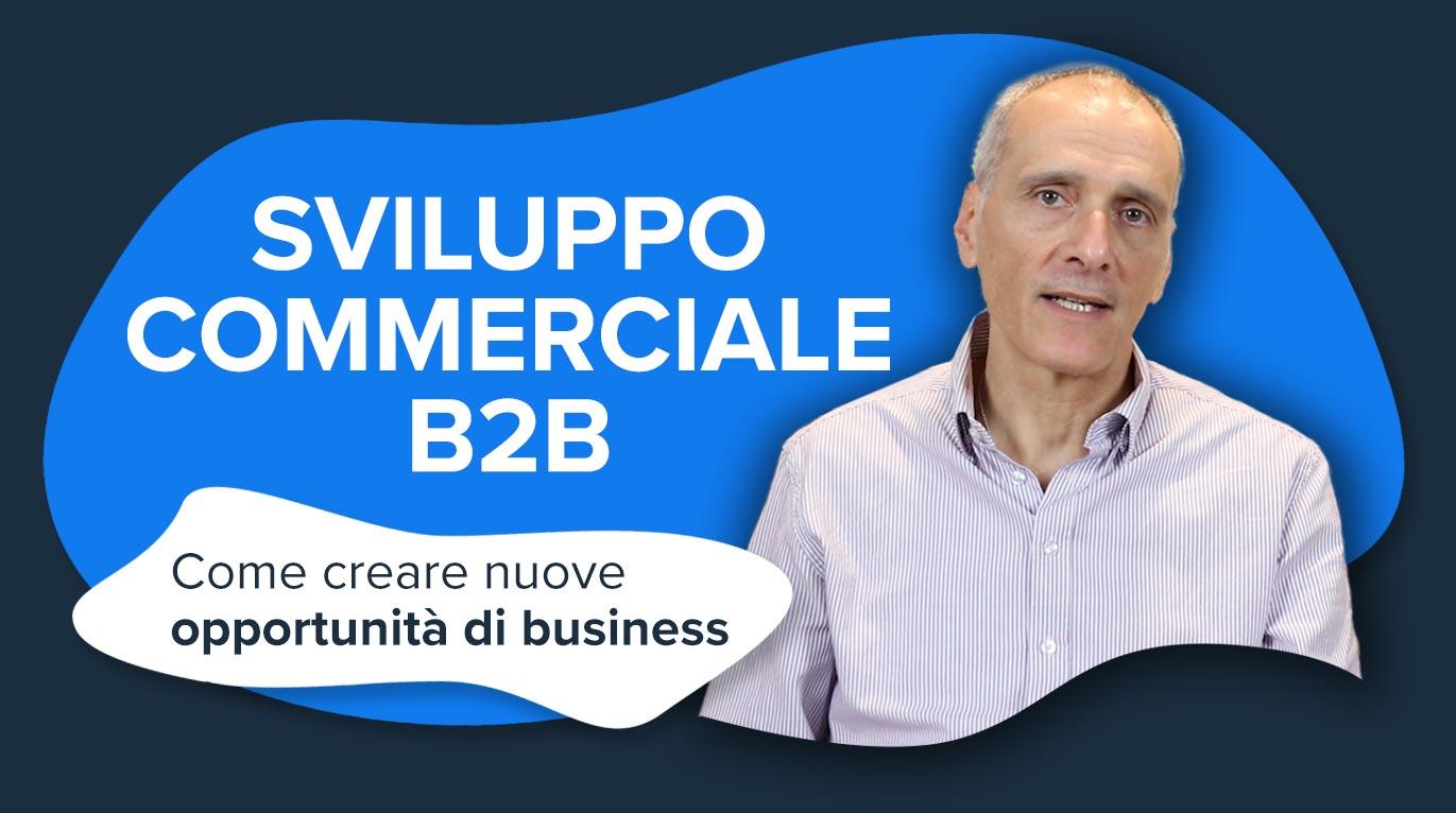Come creare nuove opportunità di business B2B