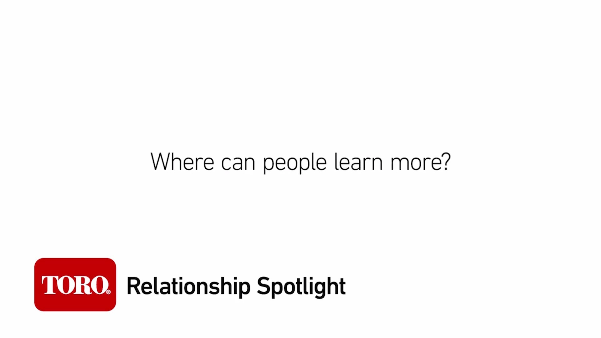 Relationship Spotlight: Learn More
