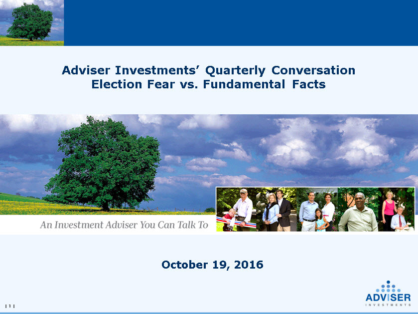 Adviser Investments' Fourth-Quarter Outlook Election Fear vs. Fundamental Facts