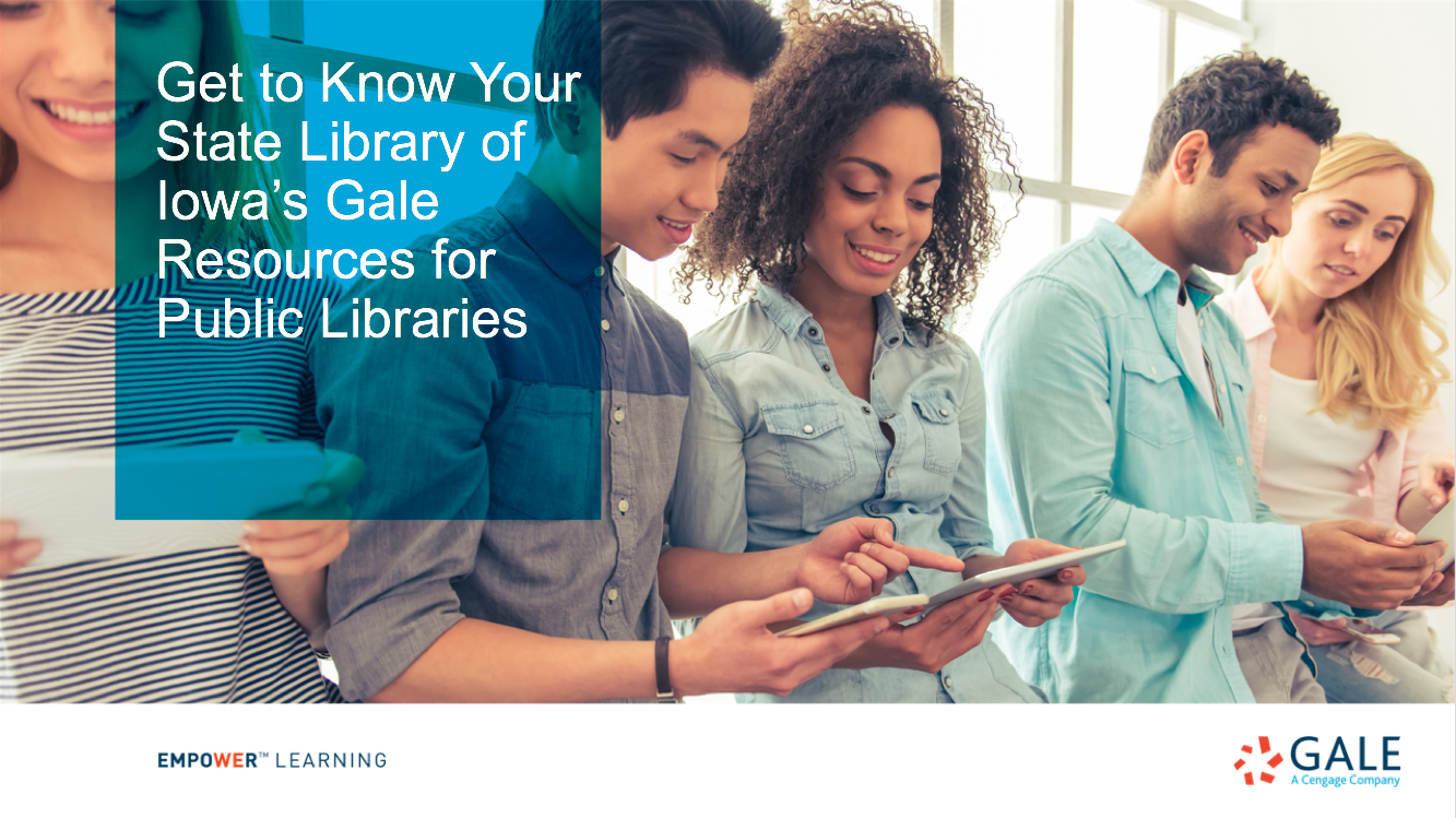 Iowa - Get to Know Your Gale Resources for Public Libraries Thumbnail
