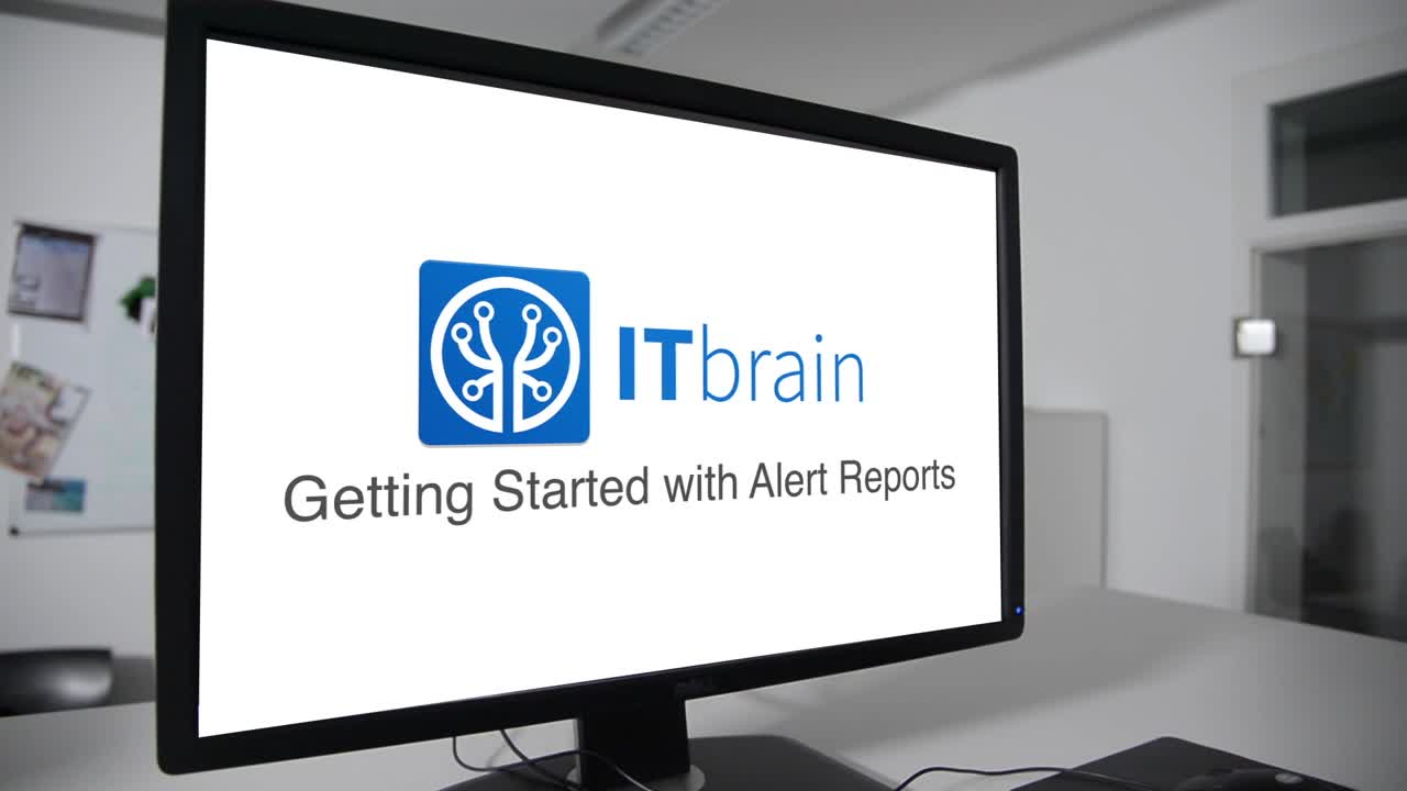 Management Console - Getting Started with ITbrain Alert Reports