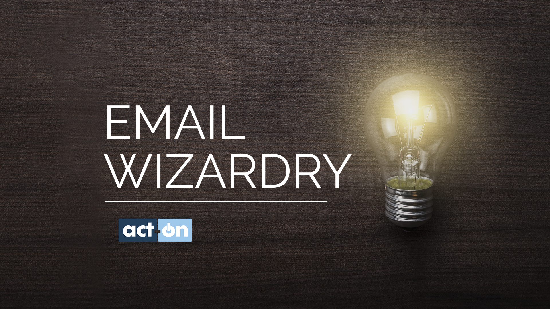 Email Wizardry Quick Tips Video from Act-On