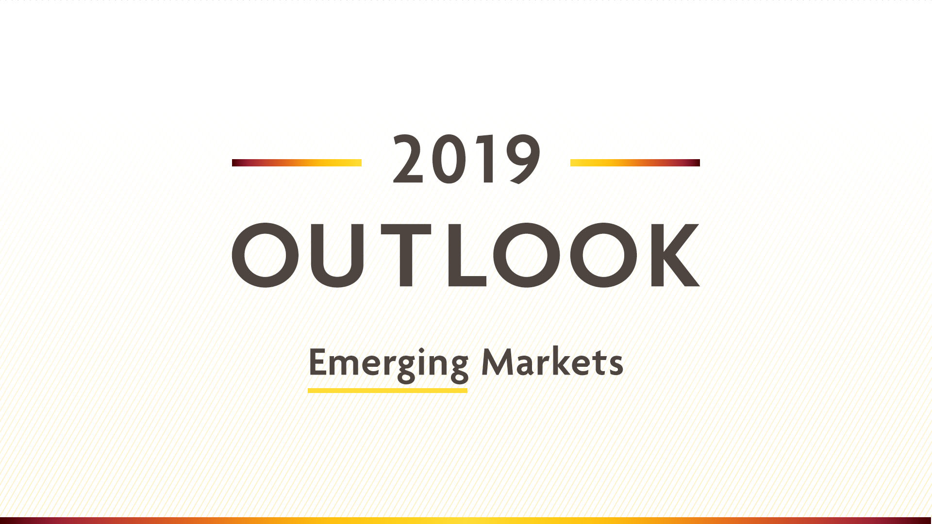 2019 Outlook | Emerging Markets