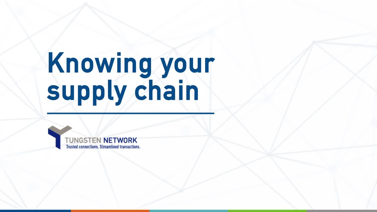 Knowing Your Supply Chain