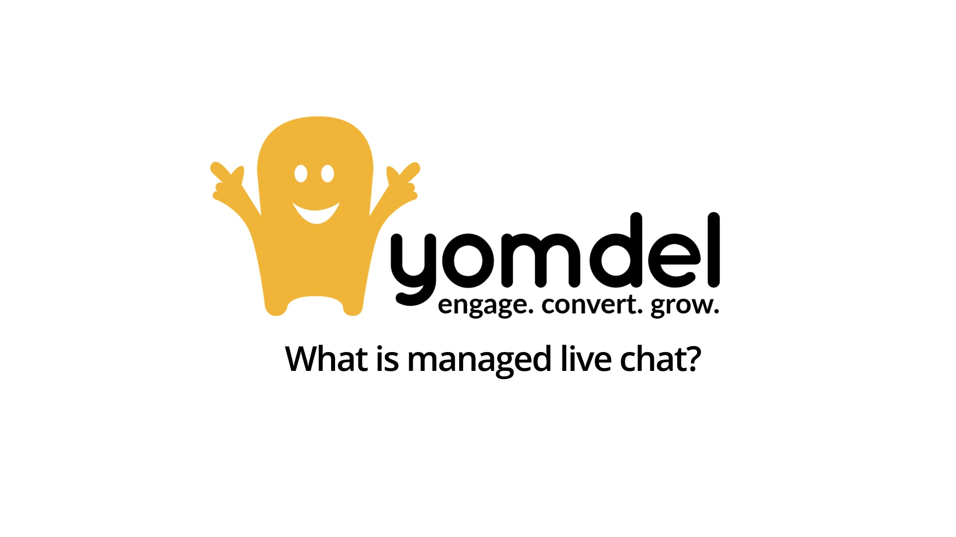 What is Yomdel Live Chat - FINAL