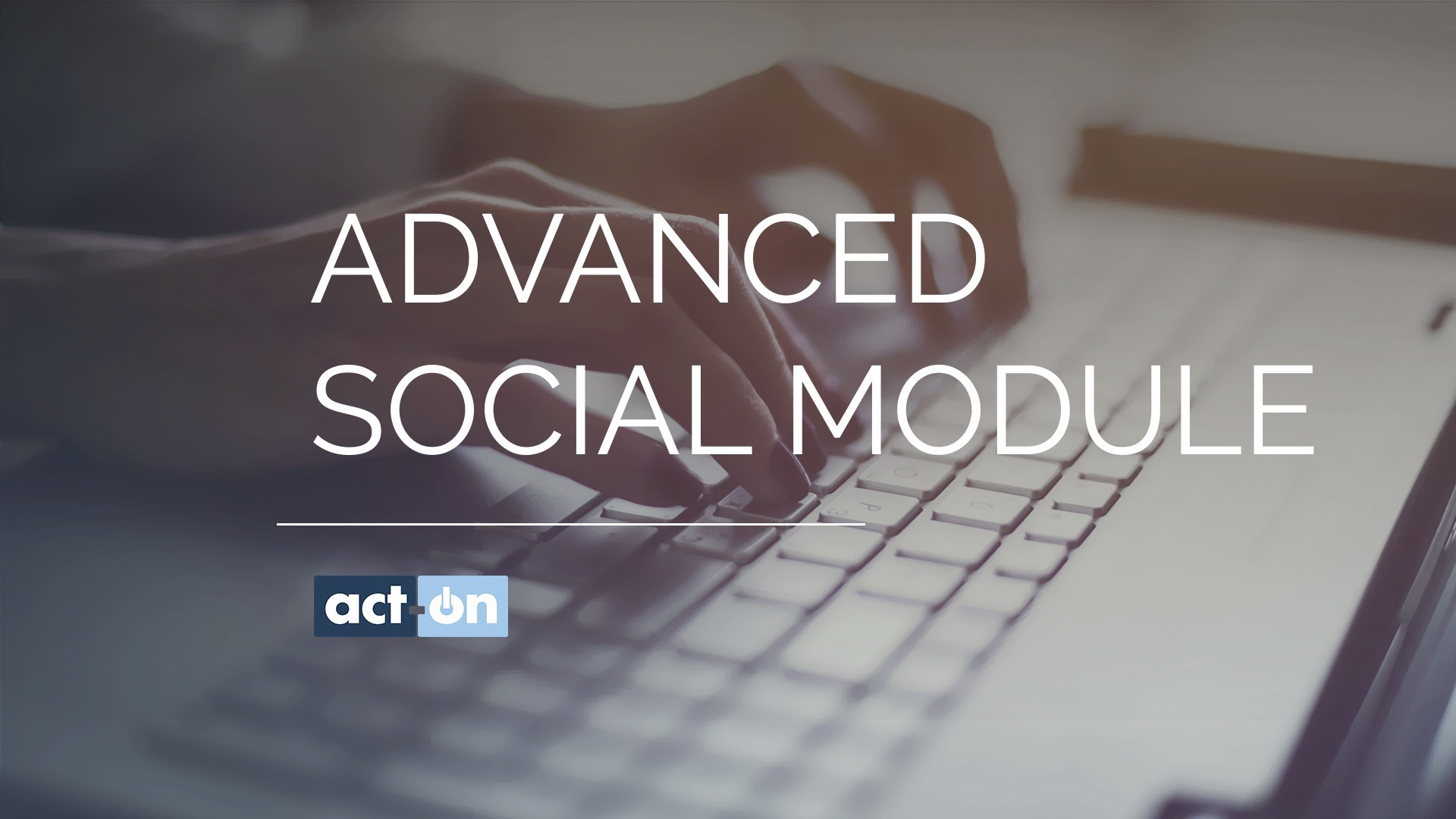 Act-On Product Demo for Advanced Social Module