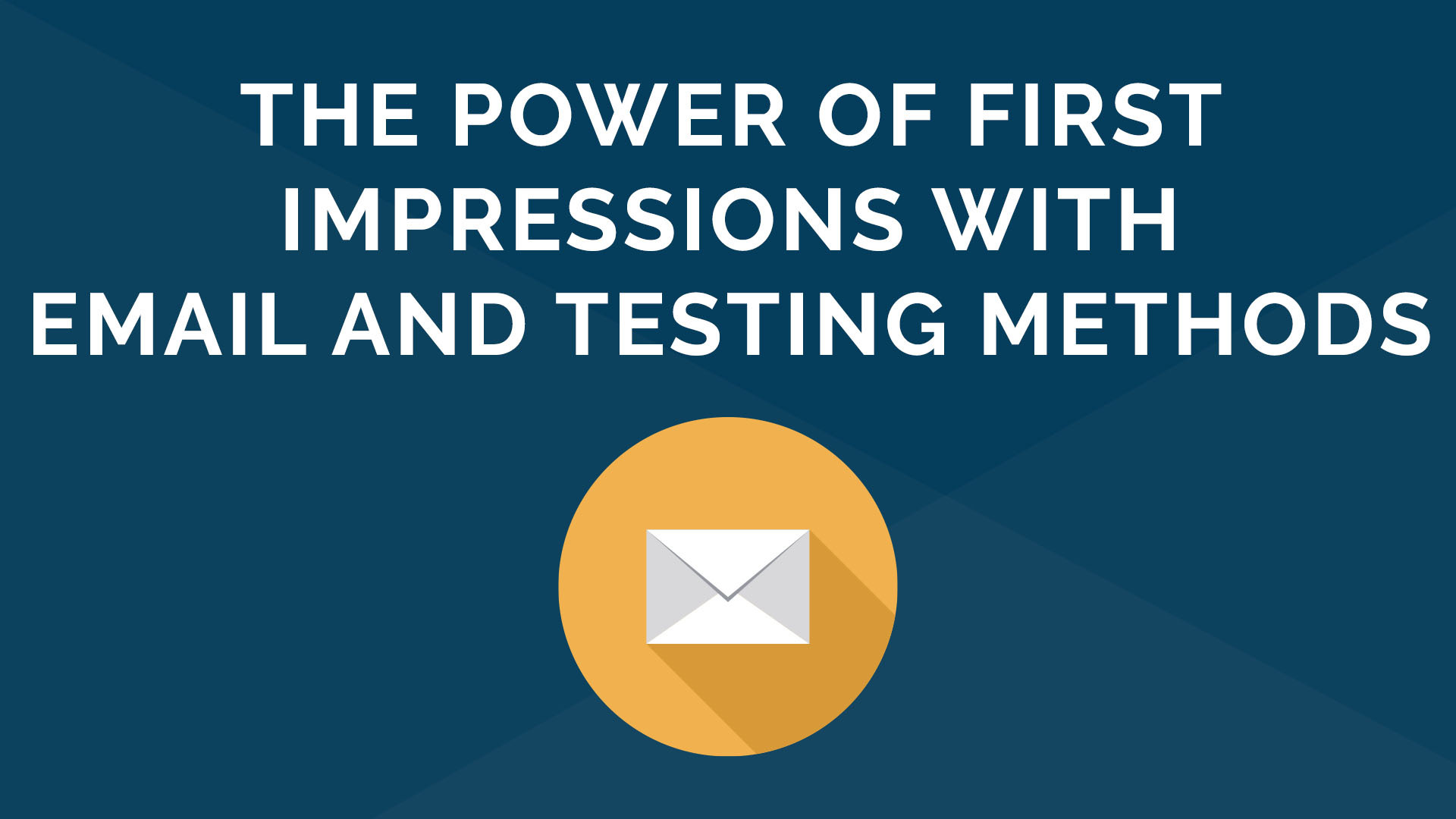 First Impressions in Email and Testing Methods