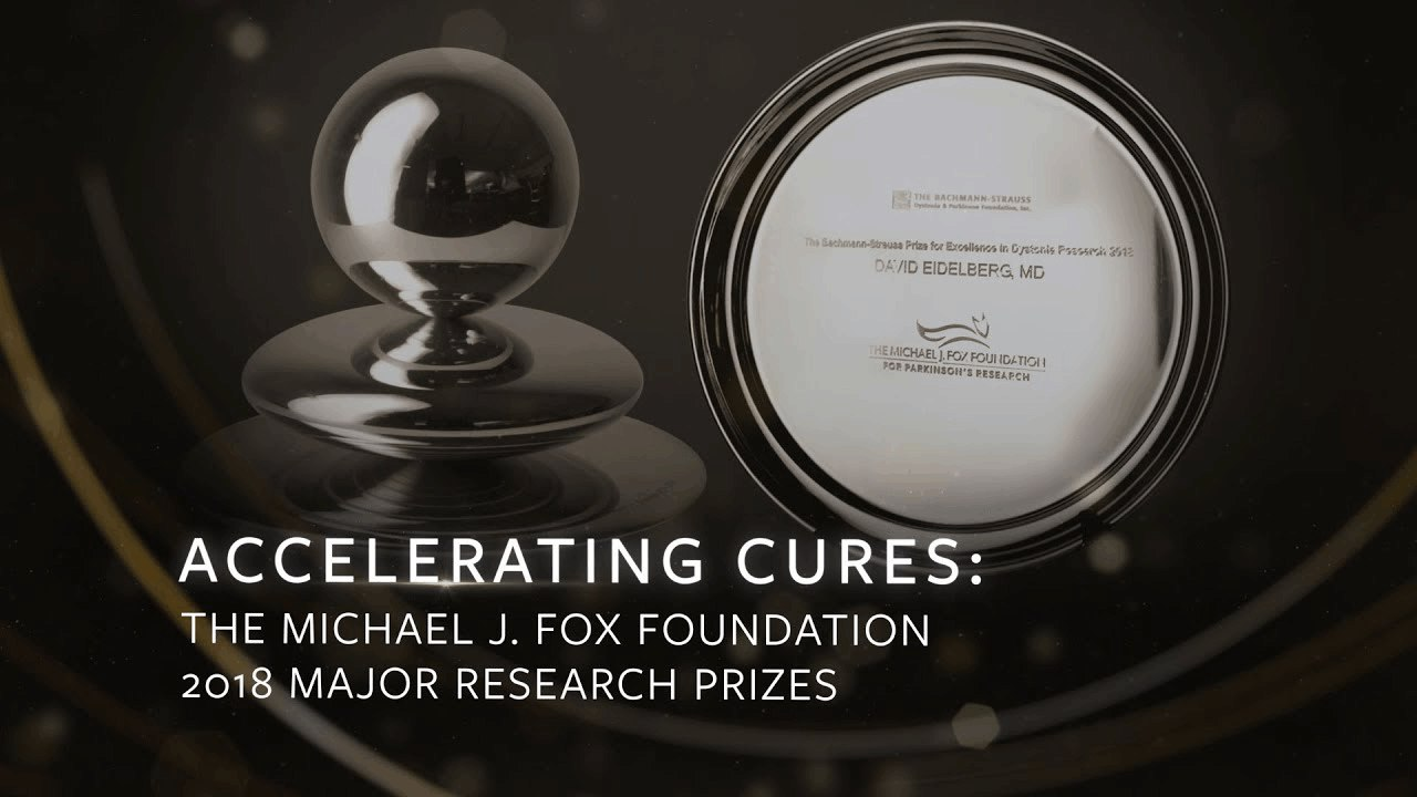 Honoring the Winners of The Michael J  Fox Foundation's 2018 Major Research  Prizes