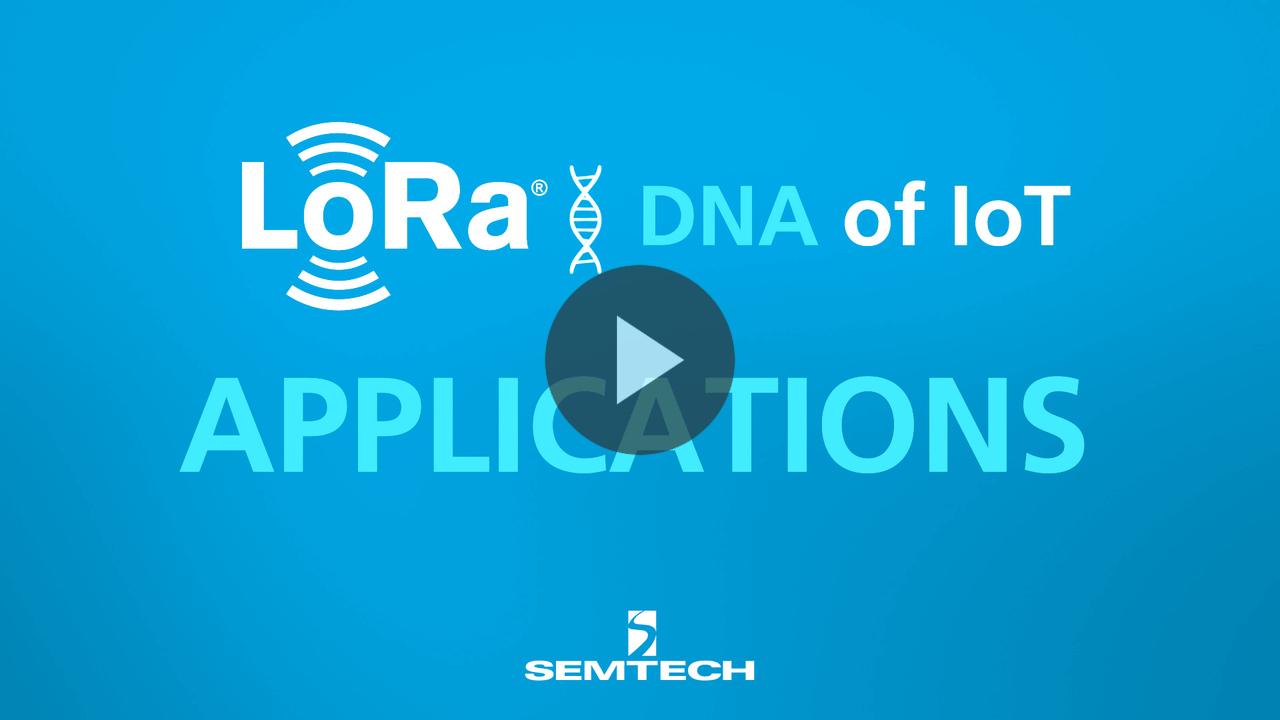 Videos | Resources | Semtech LoRa Technology | Semtech