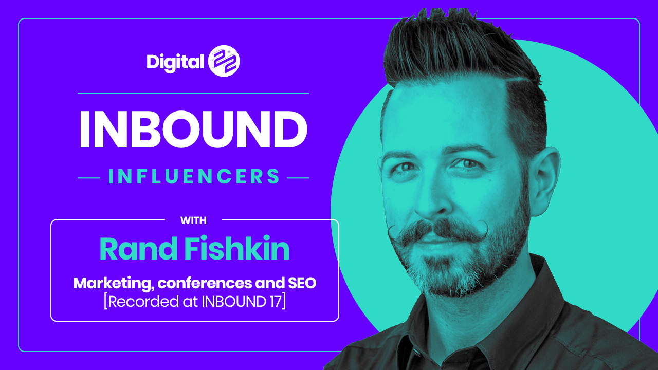 rand fishkin interview example video by digital 22