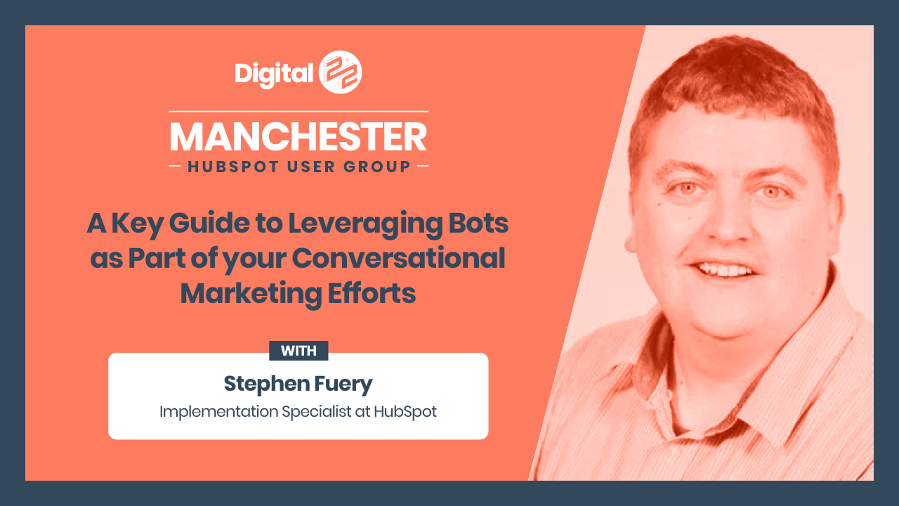 stephen fuery manchester hubspot user group HUG talk about BOTs