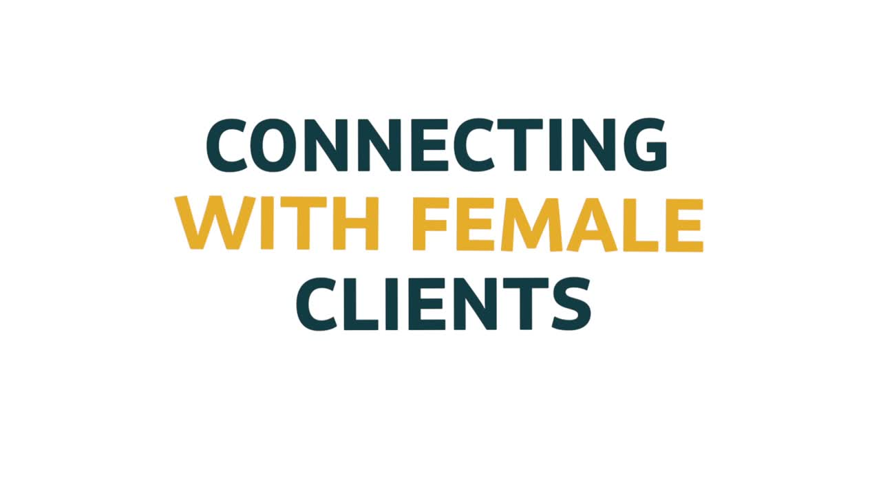 Connecting with female Clients