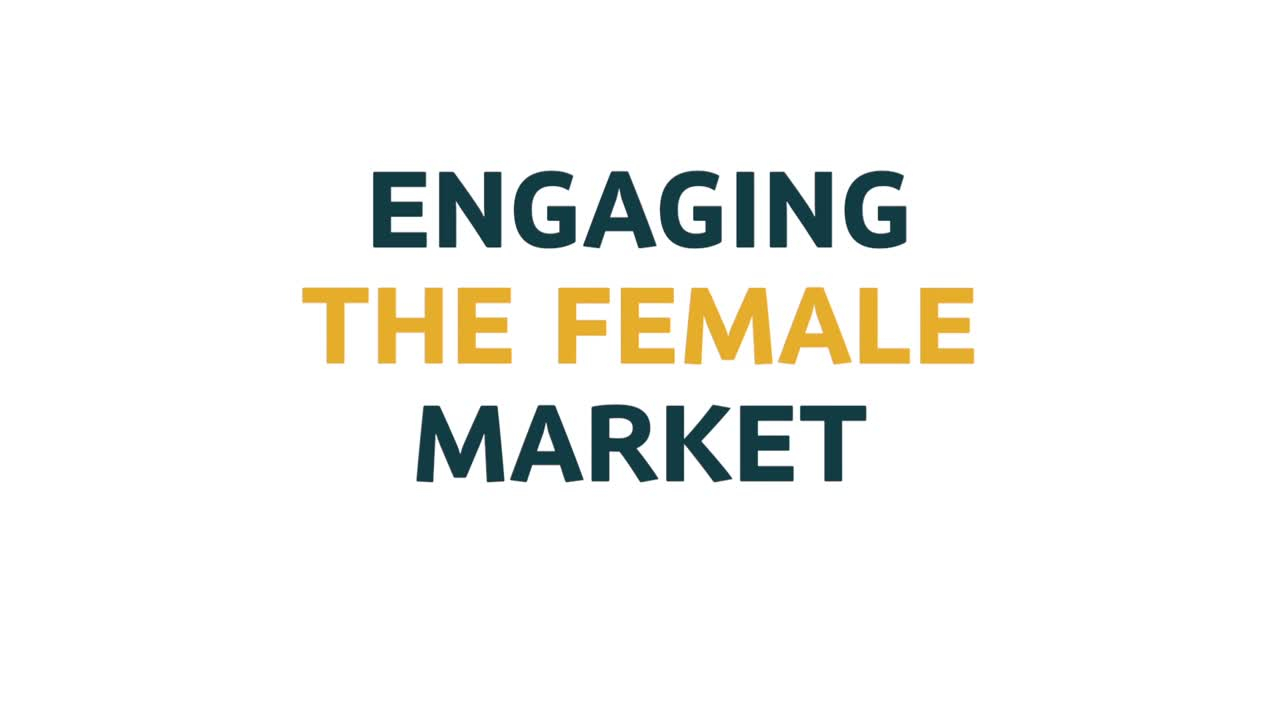 Engaging the female market