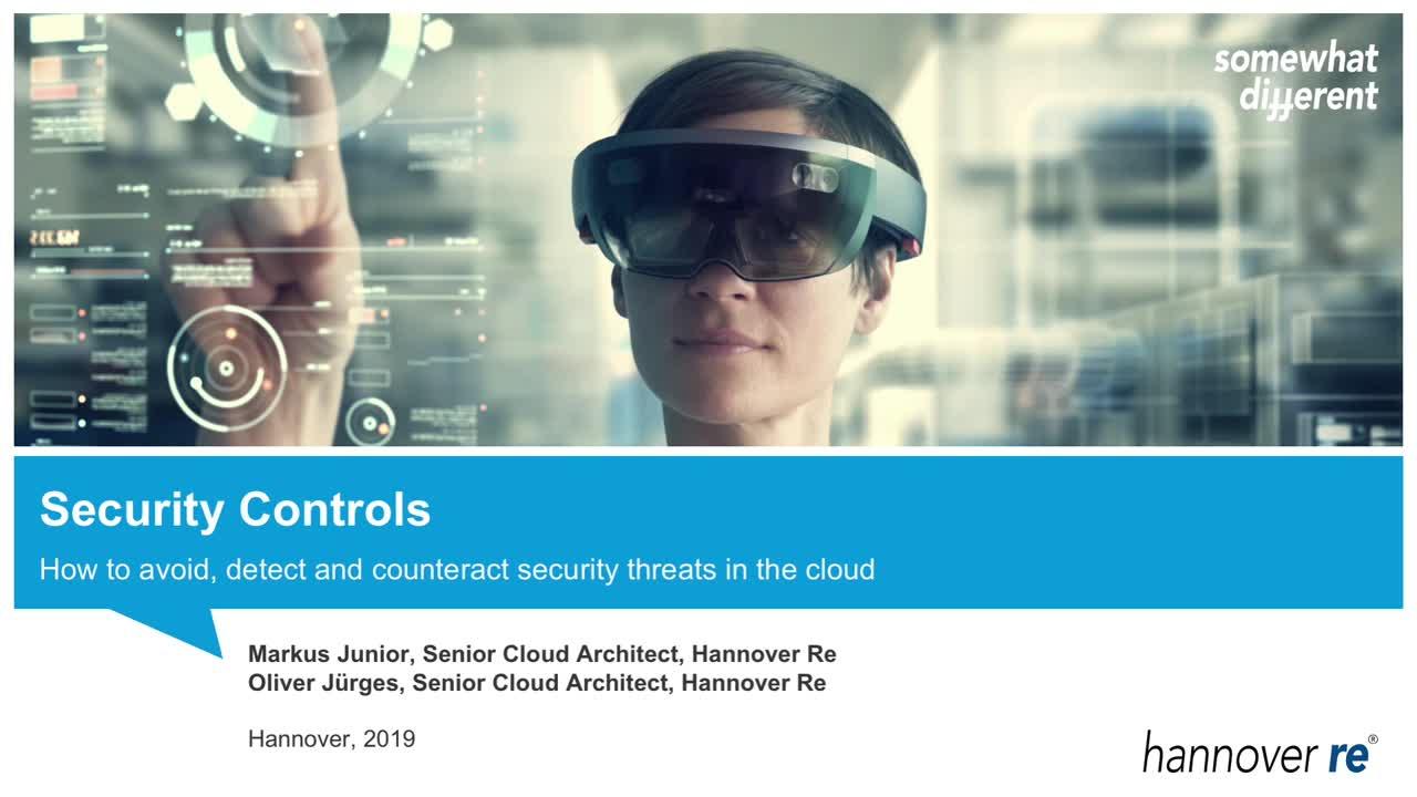 Security Controls: Wie können Bedrohungen in der Cloud erkannt, vermieden und begegnet werden?