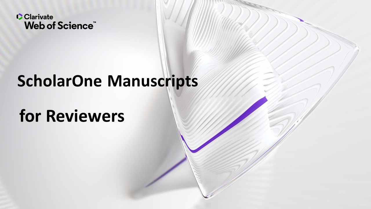 ScholarOne Manuscripts: Review Center Overview