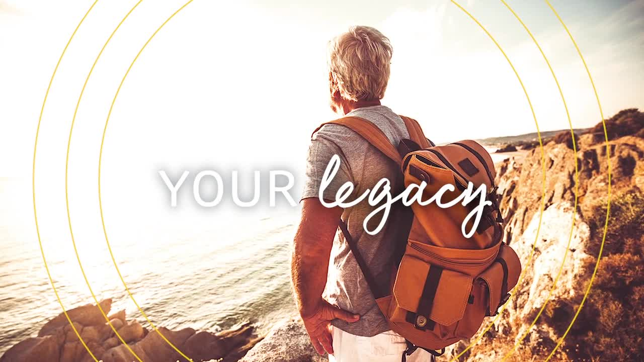 Your Life. Your Legacy. Your Way.