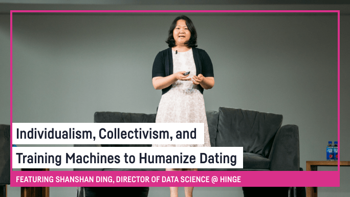 Individualism, Collectivism, and Training Machines to Humanize Dating