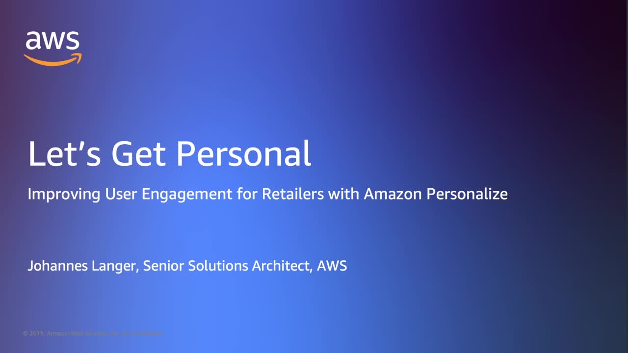Let's Get Personal: Improving User Engagement for Retailers with Amazon Personalize