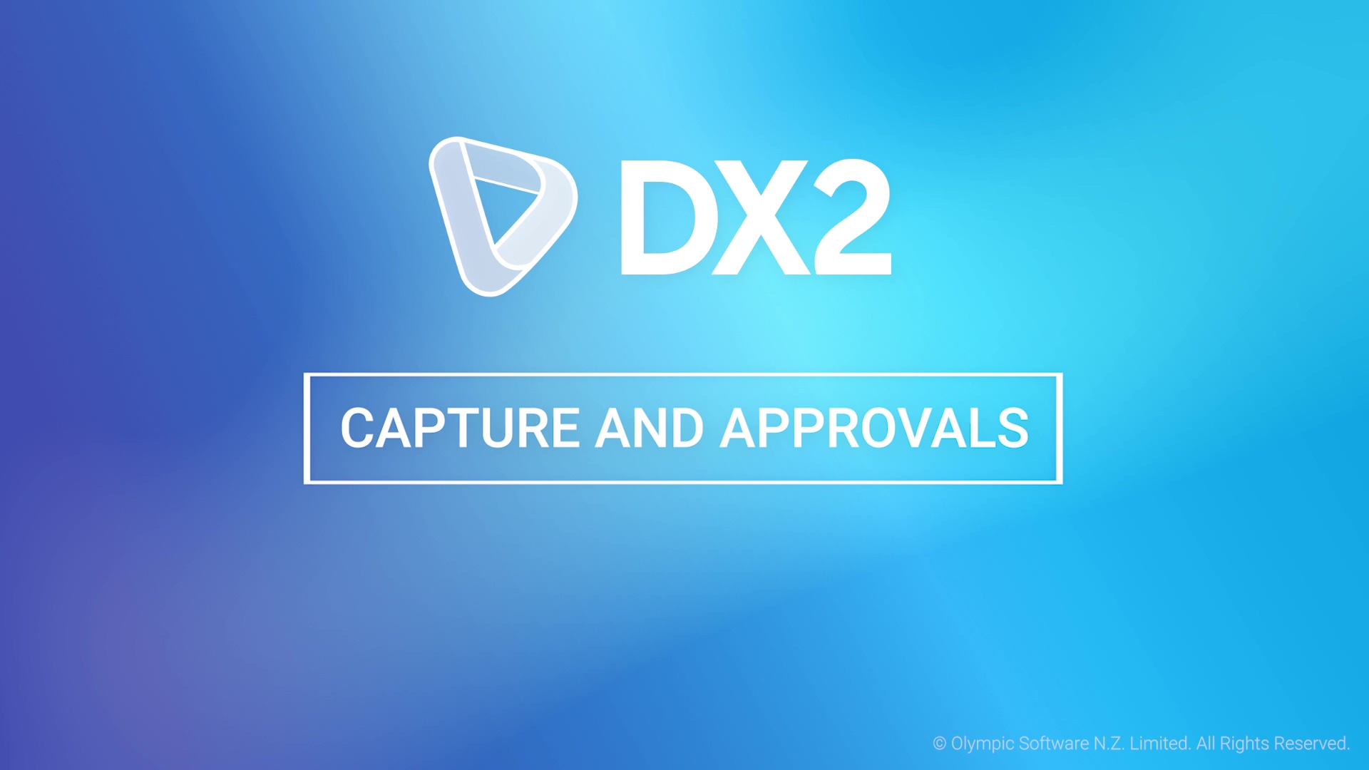 DX2 Capture Approvals video SEPT19
